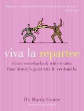 VIVA LA REPARTEE - GROTHE, MARDY - NEW HARDCOVER BOOK