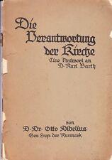 Otto Dibelius   Die Verantwortung der Kirche. Eine Antwort an Karl Barth.