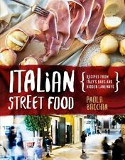 ITALIAN STREET FOOD - BACCHIA, PAOLA - NEW HARDCOVER BOOK