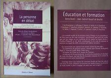 ) la personne en débat - Denis Borel, Jean Gabriel Goupil de Bouillé