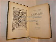 ROMANZO ILLUSTRATO - VERNE, Giulio: FAMIGLIA SENZA NOME 1900 Carrara Milano