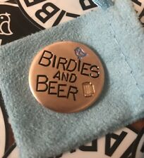 BIRDIES AND BEER!  Hand Made Custom Copper Golf Ball Marker!