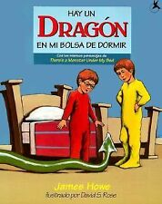 Hay Un Dragon En Mi Bolsa De Dormir: (Theres A Dragon In My Sleeping-ExLibrary