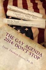 The Gay Agenda 2014 : Don't Stop by Juan Ahonen-Jover (2013, Paperback)