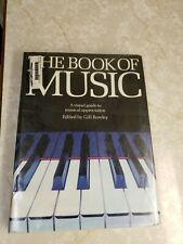 THE BOOK OF MUSIC A VISUAL GUIDE TO MUSICAL APPRECIATION by GILL ROWLEY 1977 HC