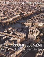LE 4ème ARRONDISSEMENT. Itinéraires d'histoire et d'architecture - BP