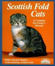 Scottish Fold Cats : Everything about Acquisition, Care, Nutrition, Behavior,.