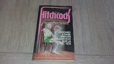 HISTOIRES A FAIRE DRESSER LES CHEVEUX SUR LA TETE / ALFRED HITCHCOCK