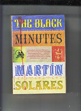 THE BLACK MINUTES-MARTIN SOLARES-1ST/2ND 2010-GROVE PRESS-SC-NR FN