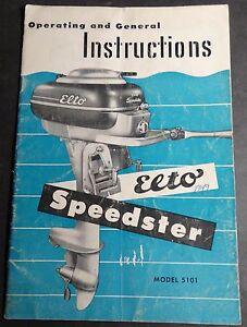 1949? ELTO OUTBOARD MOTOR SPEEDSTER MODEL 5101 OWNERS MANUAL  (662)