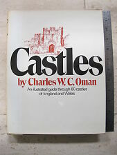 Castles Illustrated Guide Through 80 Castles of England and Wales Charles Oman