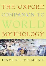THE OXFORD COMPANION TO WORLD MYTHOLOGY., Leeming, David., Used; Very Good Book