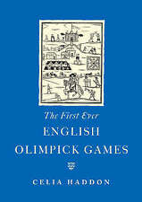 The First Ever English Olympic Games by Celia Haddon (Hardback, 2004)