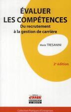 évaluer les compétences   du recrutement à la gestion de carrière (2e édition)
