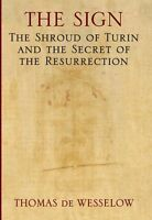 The Sign: The Shroud of Turin and the Secret of th
