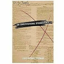 Inalienable Rights: On Constitutional Disobedience (New)