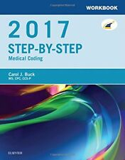 Workbook for Step-by-Step Medical Coding, 2017 Edition, 1e by Buck MS  CPC  C…