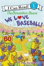 I Can Read Level 1: The Berenstain Bears: We Love Baseball! by Mike...