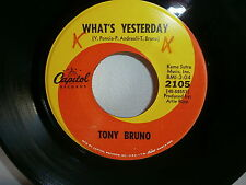 TONY BRUNO What's yesterday / small town bring down CAPITOL 2105