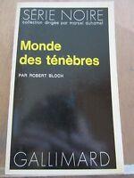 Robert Bloch: Monde des Ténèbres / Gallimard, Série Noire N°1584, 1973