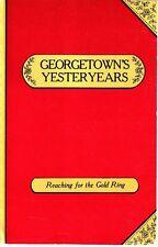 Georgetown's Yesteryears Martha Mitten Allen 1985 Texas TX Book