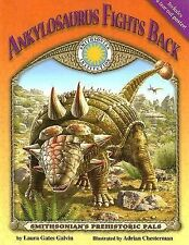 Ankylosaurus Fights Back(Prehistoric Pals) (Smithsonian's Prehistoric Pals)