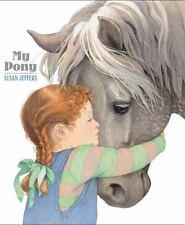 My Pony by Jeffers, Susan