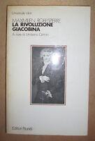MAXIMILIEN ROBESPIERRE - LA RIVOLUZIONE GIACOBINA - 1984 RIUNITI (GV)