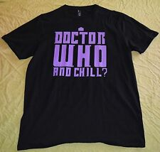 Dr. Who and Chill? Men's T-Shirt - Black, XL, BRAND NEW nwot extra large