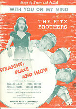 "Straight Place And Show Sheet Music ""With You On My Mind"" Ethel Merman Ritz Bros"