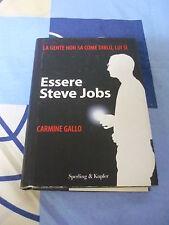 Essere Steve Jobs Carmine Gallo