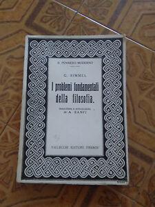 I Problemi Fondamentali Della Filosofia - G. Simmel - Vallecchi Editore