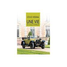 UNE VIE DE COLLECTIONNEUR - GÉRARD VEIGNAL - LIVRE NEUF