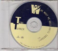 (EN39) Tina Turner, Why Must We Wait Until Tonight - DJ CD
