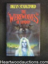 The Werewolves of London by Brian Stableford (Signed), Unread copy