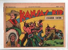 COLLECTION .WILD WEST n°4 nouvelle série -  Kansas Kid.  SAGE 1949 Carlo COSSIO