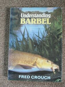 UNDERSTANDING BARBEL by Fred Crouch 1990 Edition - Hard Back with Dust Jacket
