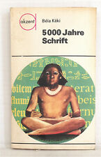 5000 Jahre Schrift, Bela Keki, 1976