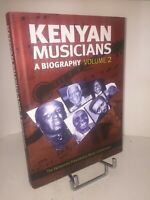Kenyan musicians a biography volume 2