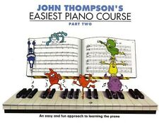 John Thompson's Easiest Piano Course Part 2  - Same Day 1st Class P+P