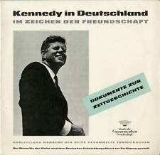 """""""KENNEDY in DEUTSCHLAND"""" Im Zeichen der Freundschaft (LP 33 tours allemand) NM"""