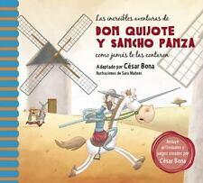 LAS INCREFBLES AVENTURAS DE DON QUIJOTE Y SANCHO PANZA/ THE INCREDIBLE ADVENTURE