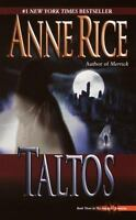 Lives of Mayfair Witches: Taltos 3 by Anne Rice (1996, Paperback)