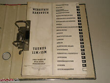 Werkstatthandbuch Reparaturanleitung Handbuch Ford Taunus P6 12 / 15 M, 06/1966