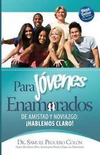 Para Jovenes Enamorados - Version Escolar : De Amistad y Noviazgo, ¡Hablemos...