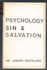Psychology Sin & Salvation Joseph Kostelnik SC 1985