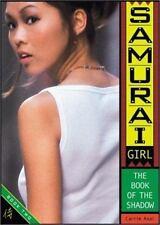 Samurai Girl: The Book of the Shadow Asai, Carrie Paperback