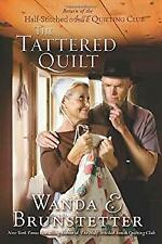 Tattered Quilt : The Return of the Half-Stitched Amish Quilting Club Paperback