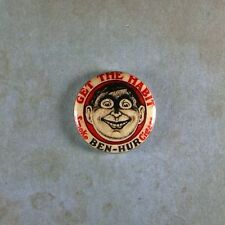 """Vintage Style Advertising Sign Pinback Button  1""""  Smoke Ben Hur Cigars Tobacco"""