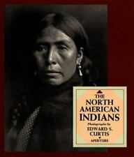 The North American Indians by Joseph E. Brown and Edward S. Curtis (2005, Paperb